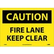Caution, Fire Lane Keep Clear, 10X14, Adhesive Vinyl