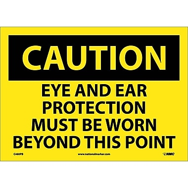 Caution, Eye And Ear Protection Must Be Worn Beyond This Point, 10X14, Adhesive Vinyl