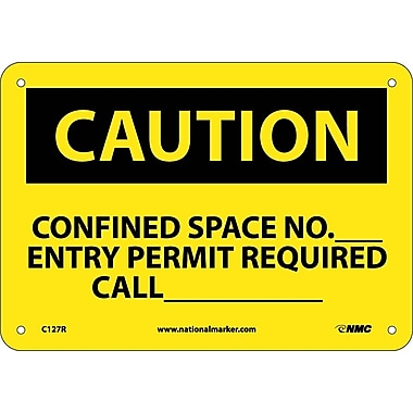 Caution, Confined Space No Entry Permit Required, 7X10, Rigid Plastic