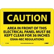 Caution, Area In Front Of This Electrical Panel . . ., 7X10, Rigid Plastic