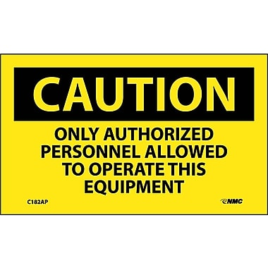Caution, Only Authorized Personnel Allowed To Operate This Equipment, 3