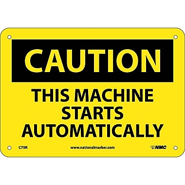 Caution, This Machine Starts Automatically, 7X10, Rigid Plastic