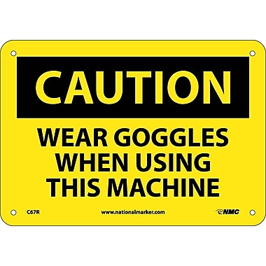 Caution, Wear Goggles When Using This Machine, 7X10, Rigid Plastic