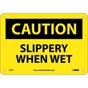 Caution, Slippery When Wet, 7X10, Rigid Plastic