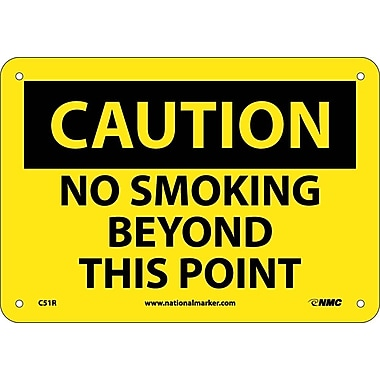 Caution, No Smoking Beyond This Point, 7X10, Rigid Plastic