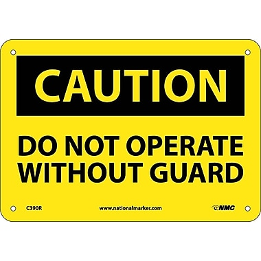 Caution, Do Not Operate Without Guard, 7X10, Rigid Plastic