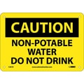 Caution, Non-Potable Water Do Not Drink, 7X10, Rigid Plastic