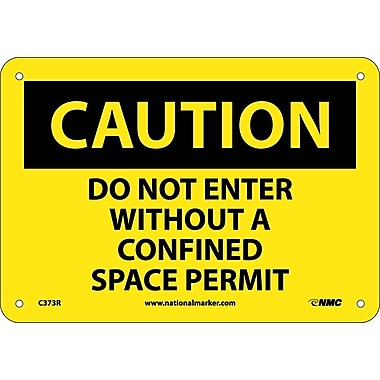 Caution, Do Not Enter Without A Confined Space Permit, 7