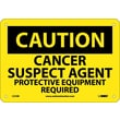 Caution, Cancer Suspect Agent Protective Equipment, 7X10, Rigid Plastic