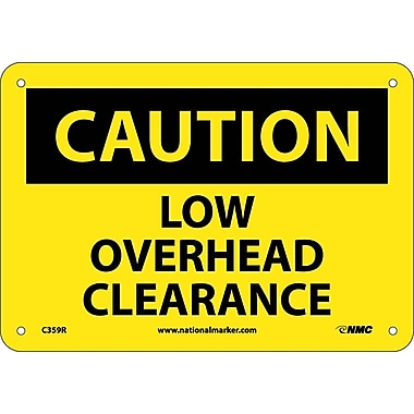 Caution, Low Overhead Clearance, 7X10, Rigid Plastic