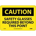 Caution, Safety Glasses Required Beyond This Point, 7X10, Rigid Plastic