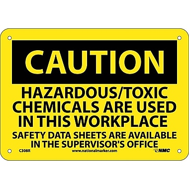 Caution, Hazardous/Toxic Chemicals Are Used In This Workplace..., 7
