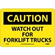 Caution, Watch Out For Fork Lift Trucks, 7X10, Rigid Plastic