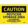 Caution, Pesticide Storage Area Authorized Personnel, 7X10, Rigid Plastic