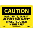 Caution, Hard Hats Safety Glasses And Safety Shoes Required In This Area, 7X10, Rigid Plastic