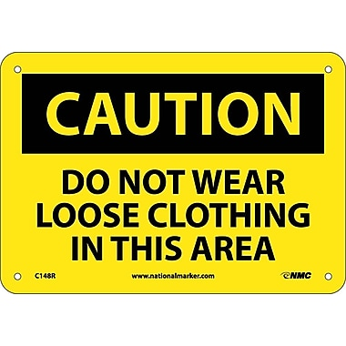 Caution, Do Not Wear Loose Clothing In This Area, 7