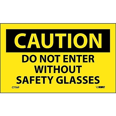 Caution, Do Not Enter Without Safety Glasses, 3X5, Adhesive Vinyl, 5Pk
