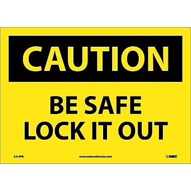 Caution, Be Safe Lock It Out, 10X14, Adhesive Vinyl