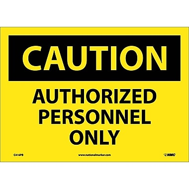 Caution, Authorized Personnel Only, 10X14, Adhesive Vinyl
