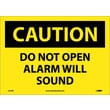 Caution, Do Not Open Alarm Will Sound, 10X14, Adhesive Vinyl