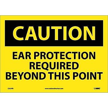 Caution, Caution Ear Protection Required Beyond, 10