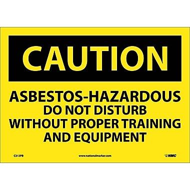 Caution, Asbestos-Hazardous .., 10X14, Adhesive Vinyl
