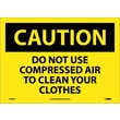 Caution, Do Not Use Compressed Air To Clean Your. . ., 10X14, Adhesive Vinyl