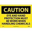Caution, Eye And Hand Protection Must Be Worn When Handling Chemicals, 10X14, Adhesive Vinyl