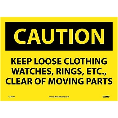Caution, Keep Loose Clothing Watches Rings Etc. . ., 10X14, Adhesive Vinyl