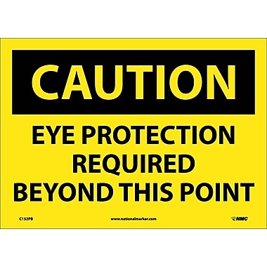 Caution, Eye Protection Required Beyond This Point, 10