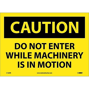 Caution, Do Not Enter While Machinery Is In Motion, 10X14, Adhesive Vinyl