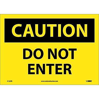 Caution, Do Not Enter, 10X14, Adhesive Vinyl