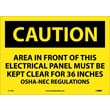 Caution, Area In Front Of This Electrical Panel . . ., 10X14, Adhesive Vinyl