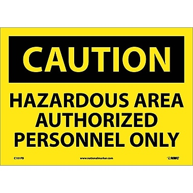 Caution, Hazardous Area Authorized Personnel Only, 10X14, Adhesive Vinyl