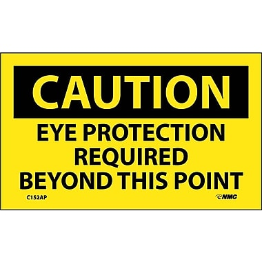 Caution Eye Protection Required Beyond This Point, 3