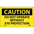 Caution, Do Not Operate Without Eye Protection, 3X5, Adhesive Vinyl, 5/Pk