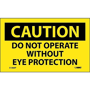 Caution, Do Not Operate Without Eye Protection, 3