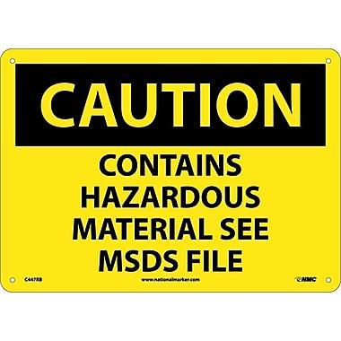Caution, Contains Hazardous Material See Msds File, 10X14, Rigid Plastic