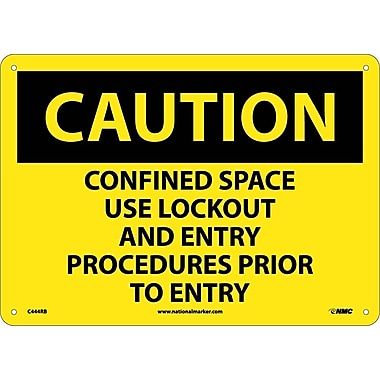 Caution, Confined Space Use Lockout And Entry Procedures Prior To Entry, 10X14, Rigid Plastic