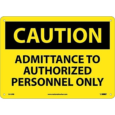 Caution, Admittance To Authorized Personnel Only, 10