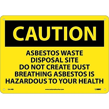 Caution, Asbestos Waste Disposal Site Do Not Create Dust Breathing Asbestos Is Hazardous To Your Health, 10X14, Rigid Plastic