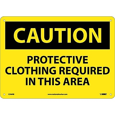 Caution, Protective Clothing Required In This. . ., 10X14, Rigid Plastic