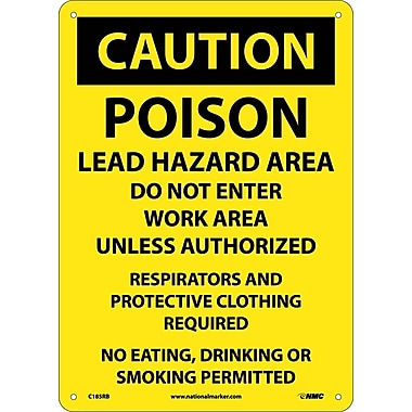 Caution, Poison Lead Hazard Area Do Not Enter Work Area. . ., 10X14, Rigid Plastic