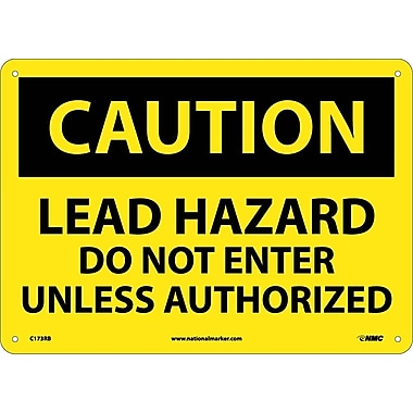 Caution, Lead Hazard Do Not Enter Unless Authorized, 10X14, Rigid Plastic