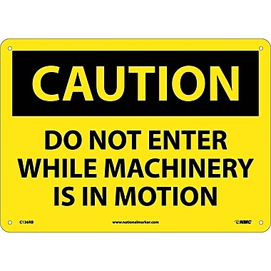 Caution, Do Not Enter While Machinery Is In Motion, 10
