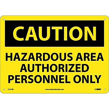 Caution, Hazardous Area Authorized Personnel Only, 10