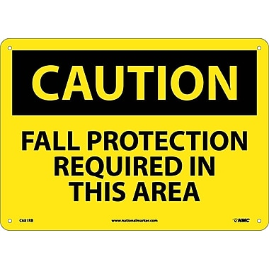 Caution, Fall Protection Required In This Area, 10X14, Rigid Plastic