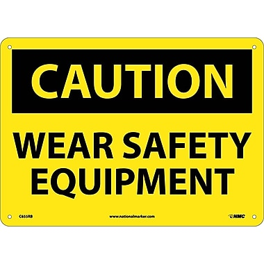 Caution, Wear Safety Equipment, 10X14, Rigid Plastic
