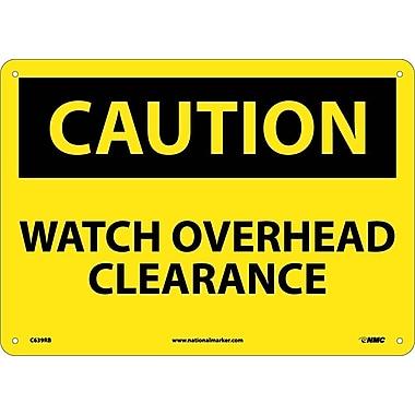 Caution, Watch Overhead Clearance, 10X14, Rigid Plastic