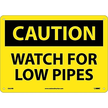 Caution, Watch For Low Pipes, 10X14, Rigid Plastic